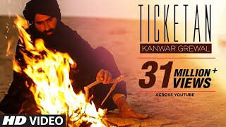 Download Ticketan Do Lay layi (Official ) Kanwar Grewal MP3 song and Music Video