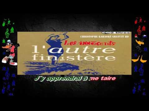 Les Innocents   L'autre Finistère Karaoké