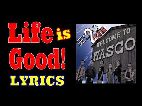 Life is Good Lyrics Video