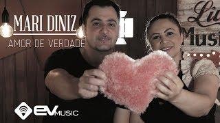 Baixar MARI DINIZ | AMOR DE VERDADE (AUTORAL)