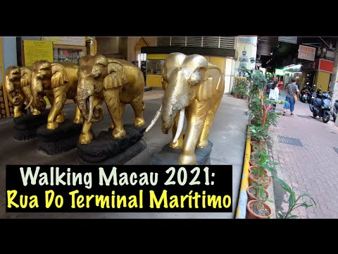 [4K] Walking Macau 2021: Rua do Terminal Marítimo  海港街