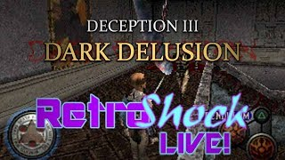 Deception III: Dark Delusion (PS1) | Live Stream | 4/15/2019