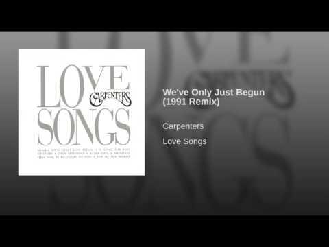 We've Only Just Begun (1991 Remix)