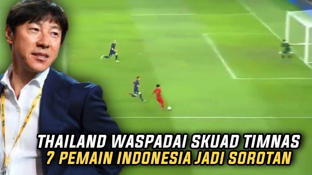 """Download """"PERKEMBANG TIMNAS MULAI DI RASAKAN"""" Lihatlah Saat Media Thailand Waspadai 7 Pemain Timnas Indonesia"""
