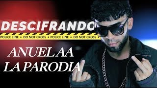 MI ARTISTA FAVORITO: ANUEL AA LA PARODIA (DESCIFRANDO EPISODIO 1) thumbnail