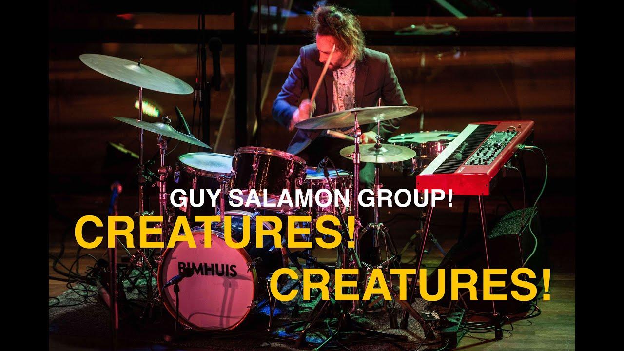 Creatures! Creatures! - Guy Salamon Group live at BIMHUIS