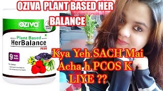 Oziva Plant Based Her Balance for  Pcos | Honest review | #pcos #pcod #oziva #weighloss