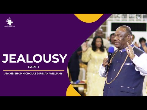 Archbishop Duncan-Williams | Jealousy 2016 Pt. 1