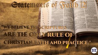 Statements of Faith | 2 |We believe the Scriptures are the only rule of faith...| Paul Jennings
