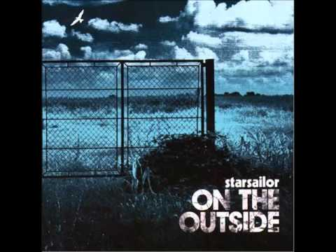 Starsailor - On The Outside - In the Crossfire