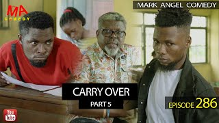 Download Emmanuella Comedy - CARRY OVER Part 5 (Mark Angel Comedy Episode 286)