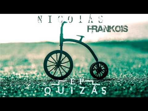 Frankois  - Quizás (Ep Completo)