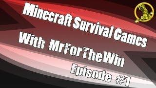Minecraft Survival Games w/ MrForTheWin - Ep.1