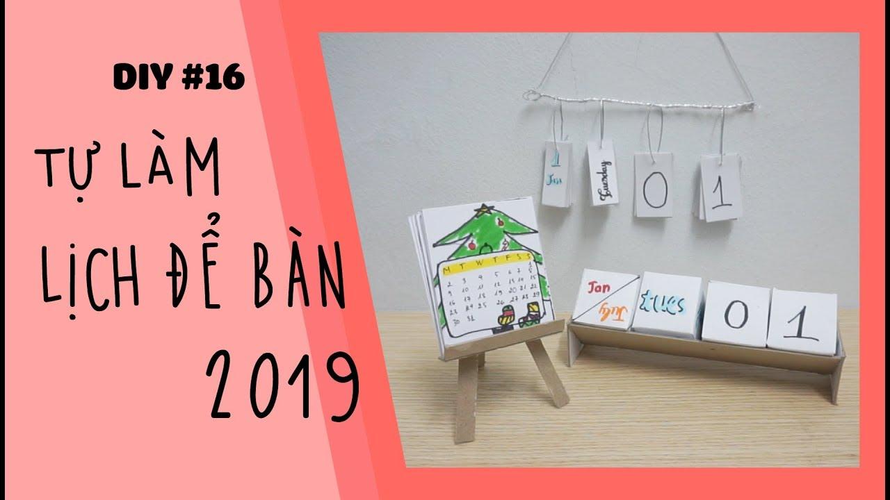 TỰ LÀM LỊCH ĐỂ BÀN 2019 ĐƠN GIẢN – DIY Simple Desk Calendar | DIY #16 | Made by Tram