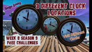 Visit Different Clock Location Week 8 Season 9 Free Challenges Fortnite