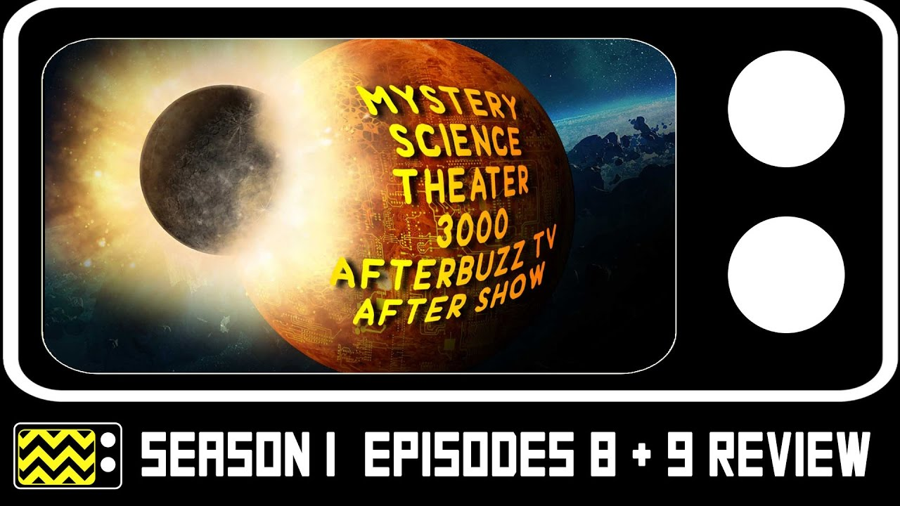 Download Mystery Science Theatre 3000 Season 1 Episodes 8 & 9 Review & After Show   AfterBuzz TV