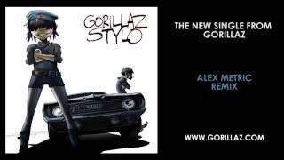 Gorillaz - Stylo (Alex Metric Remix)