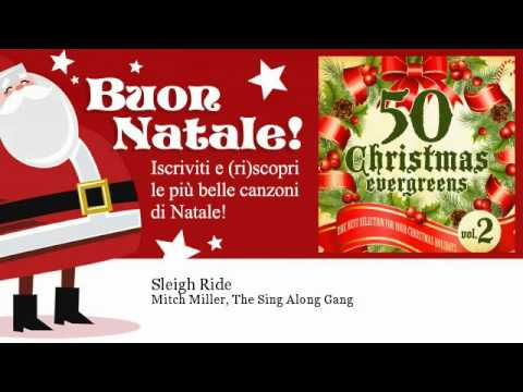 Mitch Miller, The Sing Along Gang - Sleigh Ride - Natale