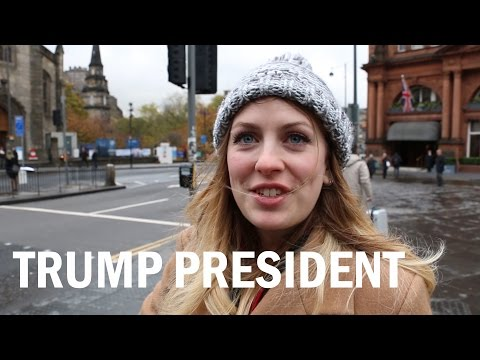 What Scottish people think of Trump as the 45. President