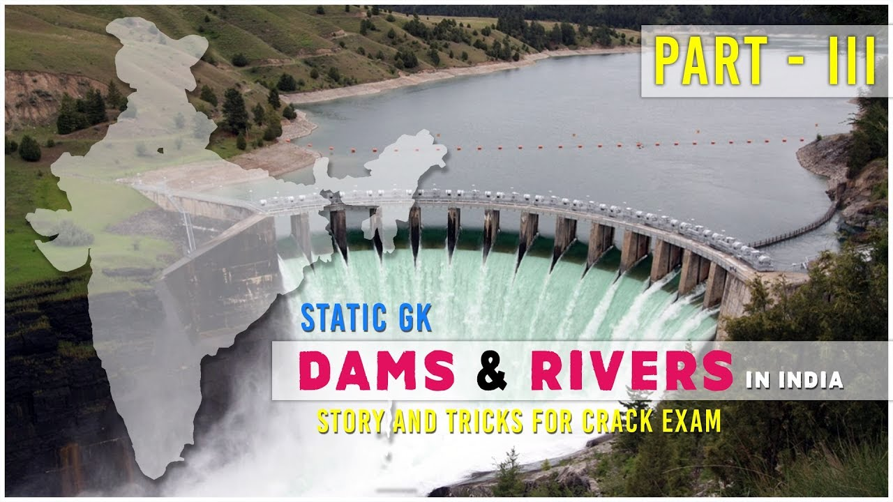 Static GK | Dams & Rivers in India | Story type Tricks | Part III