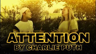 Charlie Puth - Attention (Cover feat. Sibuna)
