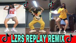 LZRS REPLAY REMIX(Lazarus) I Tiktok Dance Compilation