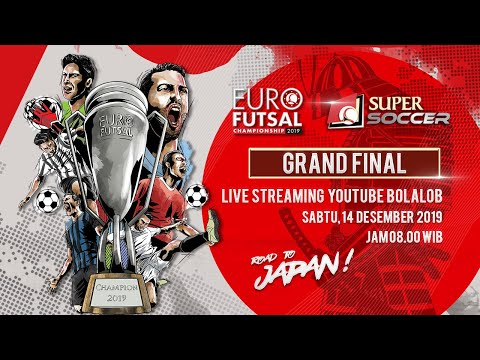 Live Streaming Grand Final Euro Futsal Championship 2019
