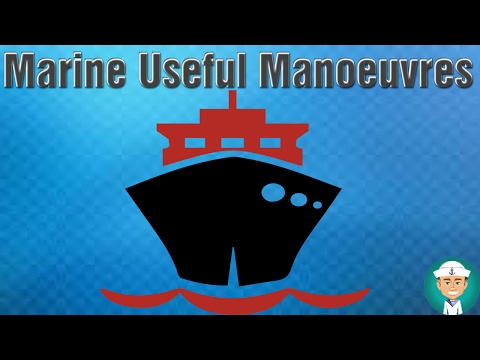 Marine Useful Manoeuvres