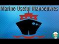 Marine Useful Manoeuvres