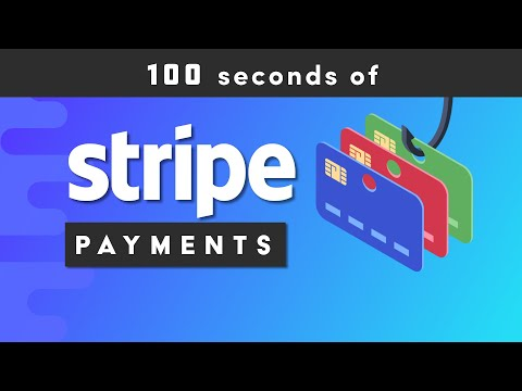 Get Paid with Stripe in 100 Seconds
