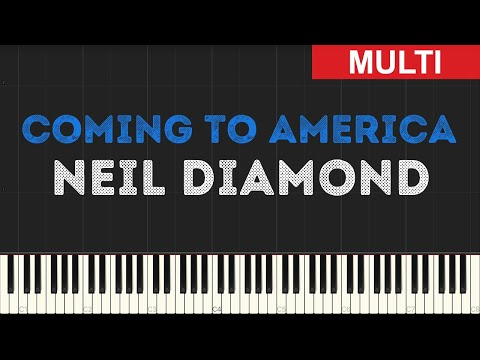 Neil Diamond - Coming to America (Instrumental Tutorial) [Synthesia]