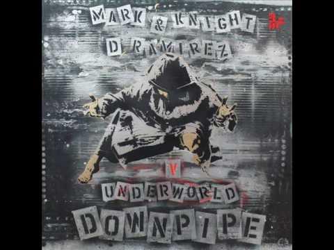 Mark Knight & D.Ramirez V Underworld - 'Downpipe' on Toolroom Records!!
