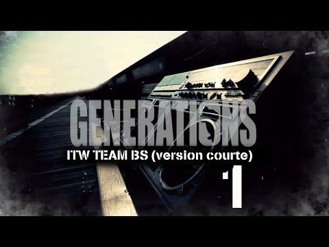 Interview Team BS - Générations - Version courte 1