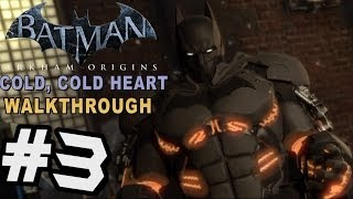 Batman: Arkham Origins - Cold Cold Heart DLC Walkthrough Part 3 Freeze Vs Penguin
