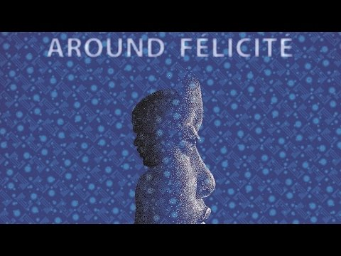 Around Felicite Soundtrack Tracklist