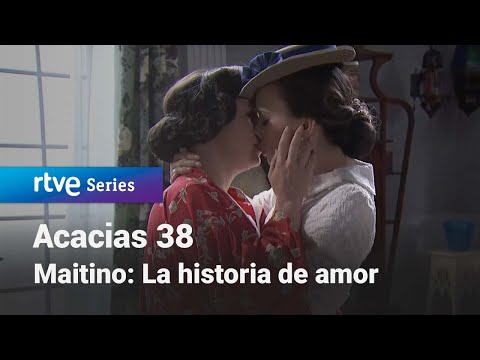 Acacias 38: #Maitino: La historia de amor #Acacias38 | RTVE Series from YouTube · Duration:  27 minutes 30 seconds