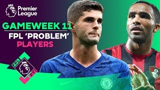 FPL FYI Gameweek 11 | Is Pulisic a problem for FPL Managers? | Fantasy Premier League