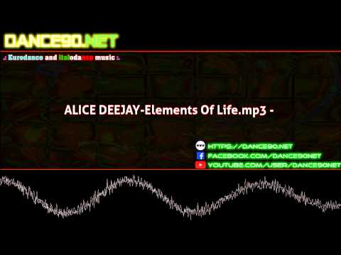 ALICE DEEJAY Elements Of Life mp3 mp3