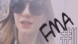 FMA #11: week edition Thumbnail