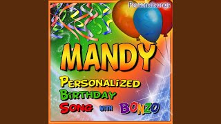 Mandy Personalized Birthday Song With Bonzo
