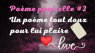 Un Poème D'amour, Poeme Pour Elle, Pour La Surprendre #2
