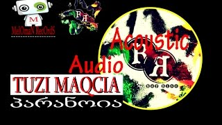 TUZI MAQCIA (rap rise) & ANA - პარანოია | paranoia (acoustic) (audio) (rap rise 2014)