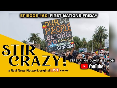 Stir Crazy! Episode #60: First Nations Friday