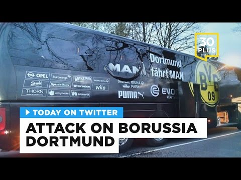 Attack on Borussia Dortmund team bus | Today on Twitter - April 12, 2017