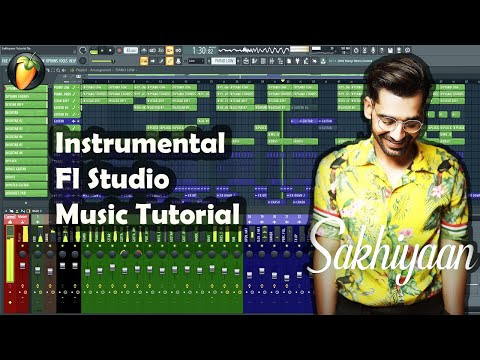 Sakhiyaan Instrumental Fl Studio Music Production Tutorial