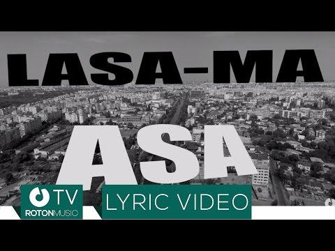Akcent - Lasa-ma asa (Lyric Video)