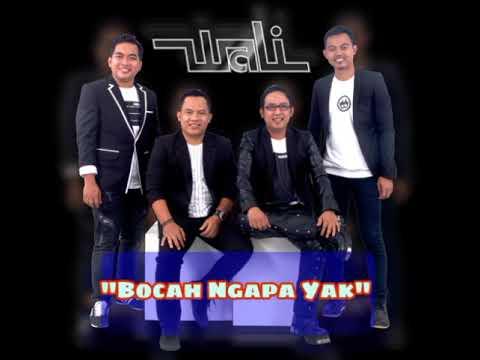 WALI - BOCAH NGAPA YAK | Official Music