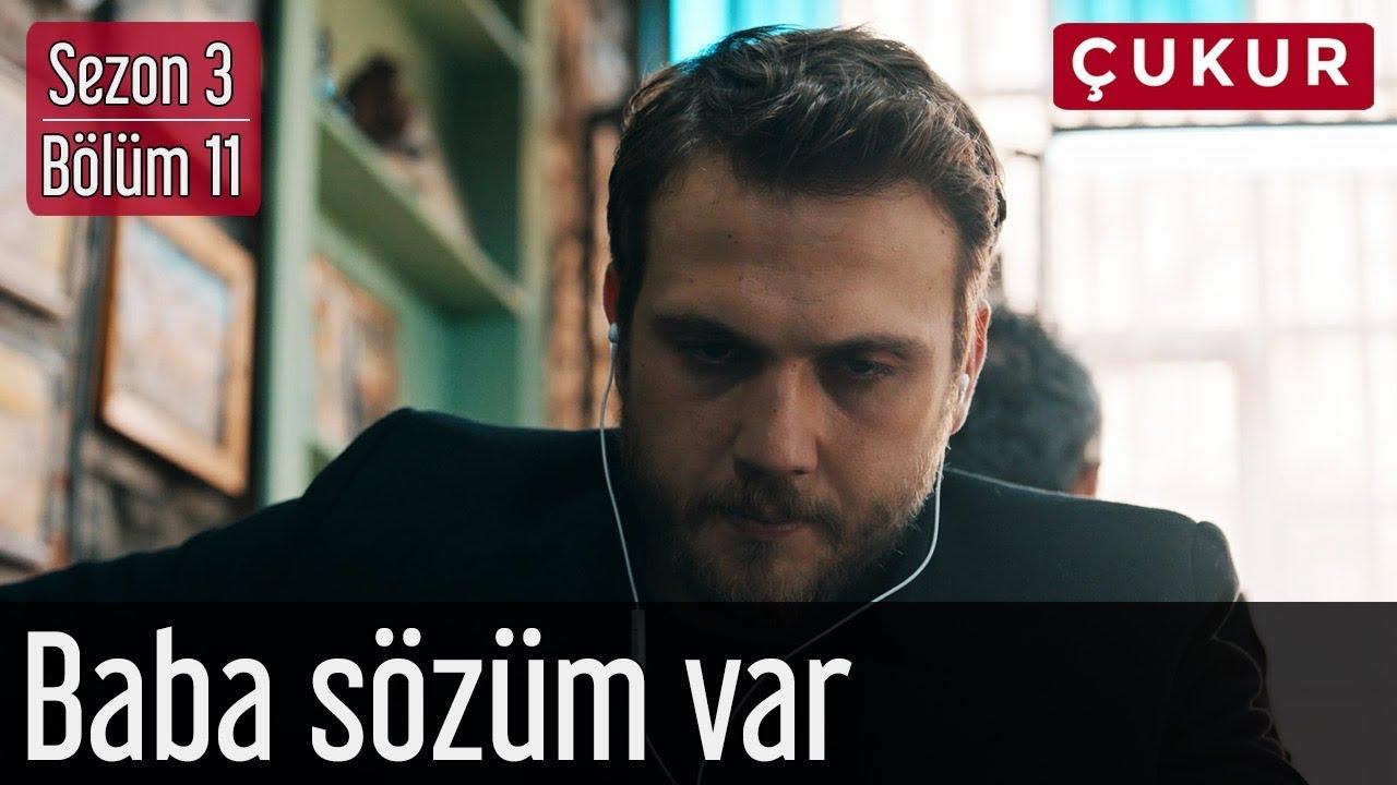Çukur 3.Sezon 11.Bölüm - Asi Feat. Ceyhun Çelikten - Baba Sözüm Var