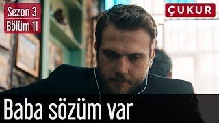 Çukur 3.Sezon 11.Bölüm Asi Feat. Ceyhun Çelikten Baba Sözüm Var