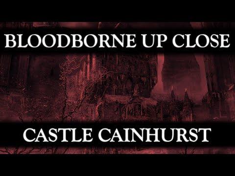 Bloodborne Up Close Episode 05: Castle Cainhurst